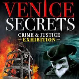 biglietti Venice Secrets - Crime & Justice