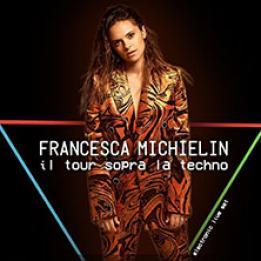 biglietti Francesca Michielin
