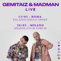 biglietti Gemitaiz e MadMan