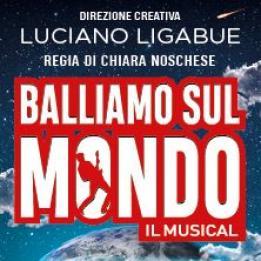 biglietti Balliamo sul Mondo - Il Musical