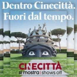 biglietti Cinecitta si mostra