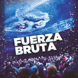 biglietti Fuerza Bruta